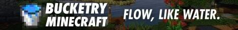 Bucketry Minecraft 1.17.1   Survival   Ranks   Lands   mcMMO   Custom Enchants   Economy   Quests
