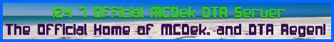!24/7 Official MCDek-DTA Server