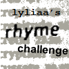 These rhymes make my head... ache  Rhyme Challenge