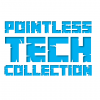 Pointless Tech Collection