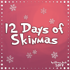 12 Days of Skinmas 2019