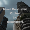 Most Realistic Cities In Minecraft