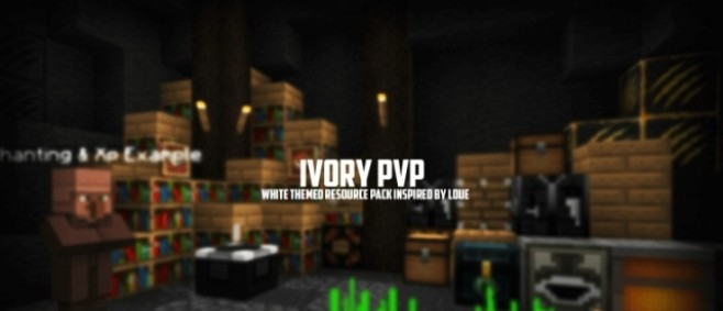 Popular Texture Pack : IvoryPVP by ItsioZ