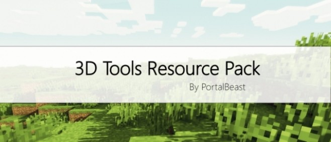 Popular Texture Pack : 3D Tools ! [Resource Pack] [1.10] by PortalBeast