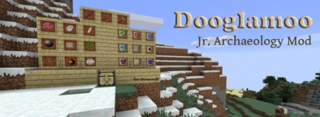 Popular Mod : Dooglamoo Jr Archaeology Mod by Dooglamoo