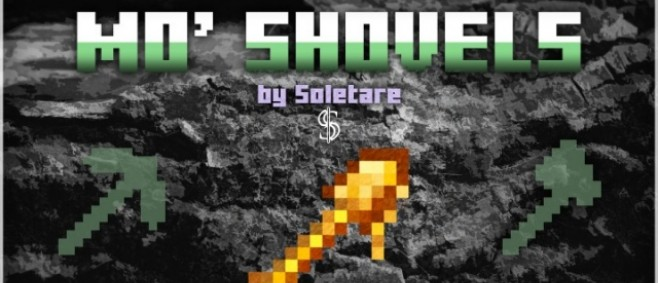 Popular Mod : Mo' Shovels 1.0 | 50+ Shovels by Soletare