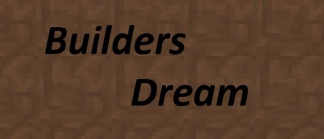 Popular Texture Pack : Builders Dream (W.I.P) by Littleshark212