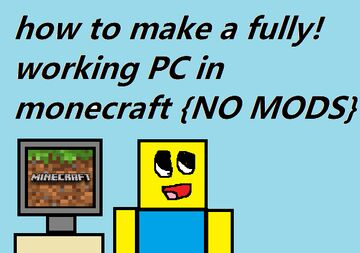 How to make a fully working pc!! {NO MODS!!} Minecraft Blog