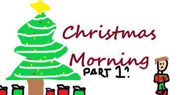 Christmas Morning (Part 1) Minecraft Blog