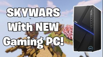 Playing SKYWARS on Brand New Gaming PC Minecraft Blog