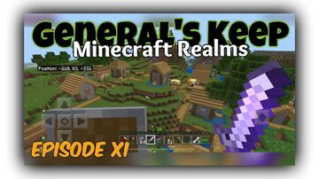 "OUT NOW!!! ""General's Keep"" (Episode XI) - A Minecraft Realms Adventure Minecraft Blog"