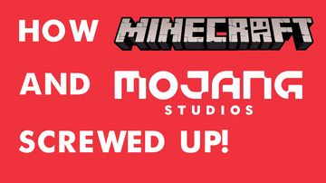 Why Mojang and the Minecraft community completely screwed up! Minecraft Blog