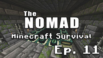 Nomad Survival | Minecraft Let's Play | Ep. 11 Minecraft Blog