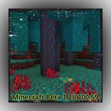 Minecraft Beta - 1.16.100.59 OUT NOW!!! Minecraft Blog