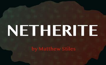 NETHERITE | Tales from the Nether Contest Minecraft Blog