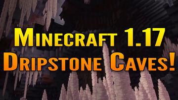 Minecraft 1.17 Cave Update Showcase   Dripstone Caves (Stalactites & Stalagmites)! Minecraft Blog