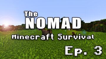 Nomad Survival | Minecraft Let's Play | Ep. 3 Minecraft Blog