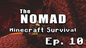 Nomad Survival | Minecraft Let's Play | Ep. 10 Minecraft Blog