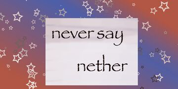 Never Say Nether Minecraft Blog