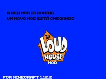 THE LOUD HOUSE MOD?! Minecraft Blog