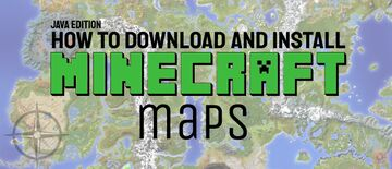 How to download and install Minecraft Maps Minecraft Blog