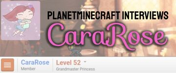 Planet Minecraft Interviews CaraRose Minecraft Blog