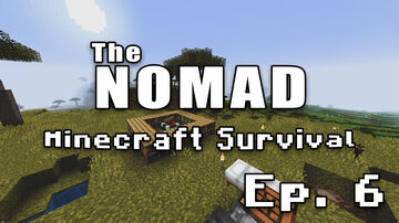 Nomad Survival | Minecraft Let's Play | Ep. 6 Minecraft Blog