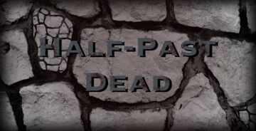 「 Half-Past Dead 」 Minecraft Blog