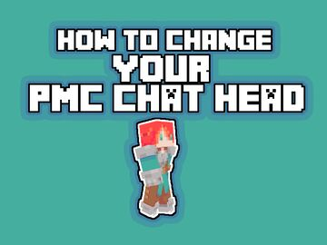 How to Change Your PMC Chat Head Minecraft Blog