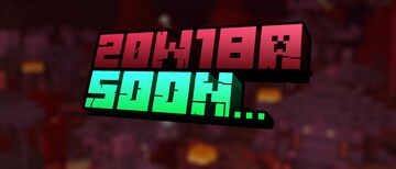 Today will be a snapshot!#20W18A! Minecraft Blog