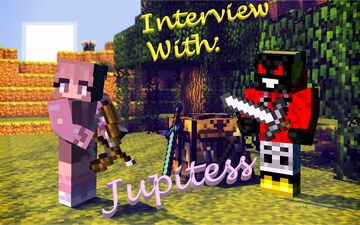Interviews With Players™ in: Interview with Jupitess!!! Minecraft Blog