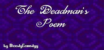 The Deadman's poem Minecraft Blog