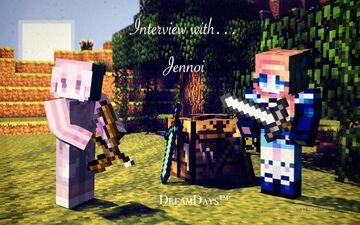 DreamDays™ | Interview with Jennoi Minecraft Blog