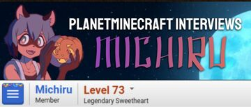 Planet Minecraft Interviews Michiru Minecraft Blog