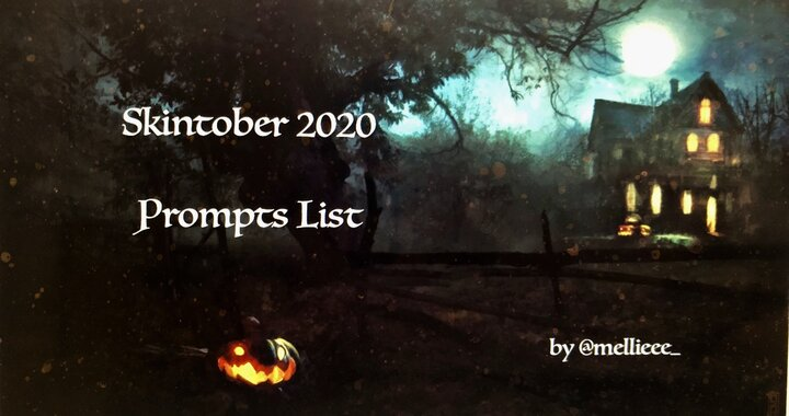 Popular Blog : Skintober 2020 - My Prompt List