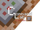 MINECRAFT Command Lab map #1 (your command block ideas map,you can write your ideas in the comments) Minecraft Blog