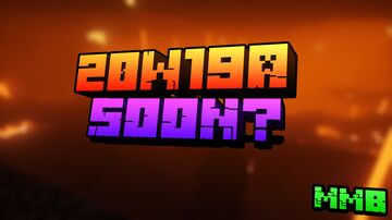 We will wait for a new snapshot! # 20W19А Minecraft Blog