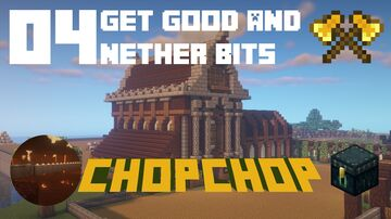 Get Good & Nether Bits! - The Adventures of ChopChop | AdultsCraft SMP Vanilla - EP 04 Minecraft Blog