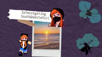 ♦ Interrogating SouthDakotaGirl ♦ Minecraft Blog