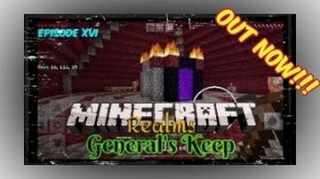 "OUT NOW!!! ""General's Keep"" (Episode XVI) - A Minecraft Realms Survival Adventure [Bedrock] NEW BUILD PROJECTS Minecraft Blog"