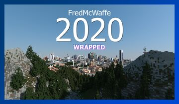 FredMcWaffe 2020 Wrapped: My Collection of Projects Through 2020 Minecraft Blog