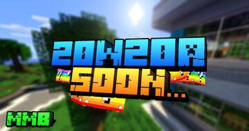 Soon... 20W20A Minecraft Blog
