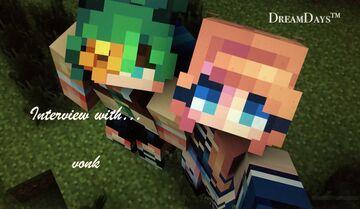 DreamDays™| Interview with vonk Minecraft Blog