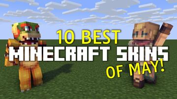 The Best Minecraft Skins of May Minecraft Blog