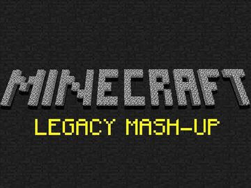 MINECRAFT LEGACY MASH-UP (bedrock) 1.16.20 Minecraft Blog
