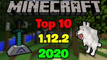Top 10 Mods For Minecarft 1.12.2 Minecraft Blog