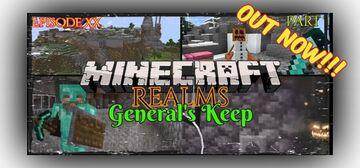 "OUT NOW!!! ""General's Keep"" (Episode XX) - A Minecraft Realms Adventure [Bedrock] THE ARBORIST CHALLENGE Minecraft Blog"