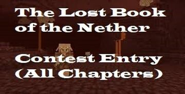 The Lost Book of the Nether (Tales of the Nether Contest Entry) Minecraft Blog