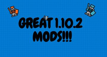 Best mods for 1.10.2  forge users Minecraft Blog