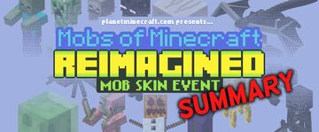 Mobs Reimagined Community Event Summary Minecraft Blog